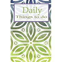 "Daily things to do: 5.25x8"" Daily things to do list – 120 pages – The Things to do notepad, Daily tasks planner, to-do list pad, to organize your time ... to get the things done use as a short note."