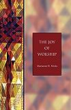 The Joy of Worship: Seabury Classics