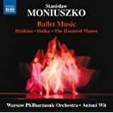 Stanislaw Moniuszko: Ballet Music
