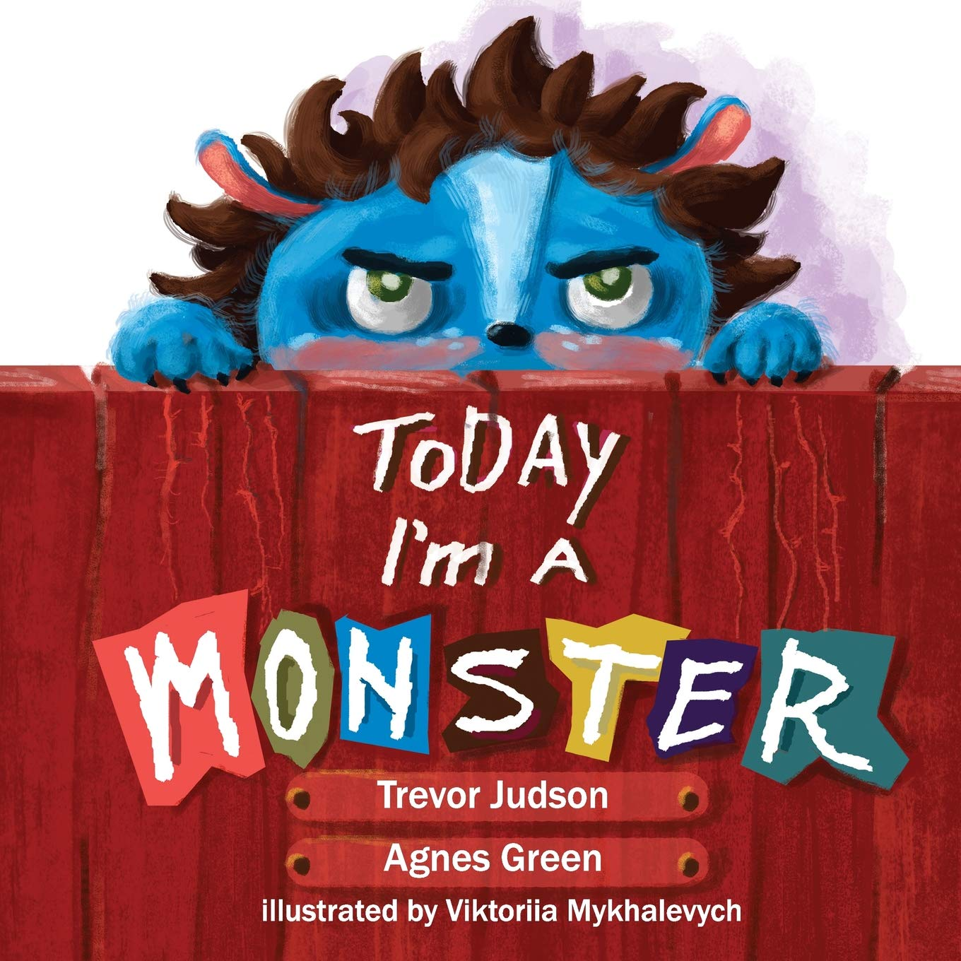 Today I'm a Monster ebook