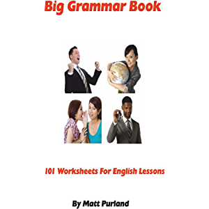Big Grammar Book: 101 Worksheets for English Lessons
