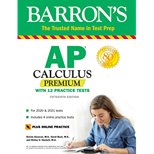 AP Calculus Premium: With 12 Practice Tests (Barron's Test Prep)