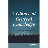 A Glance at General Knowledge: Making your Knowledge better than ever