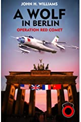 A Wolf in Berlin Kindle Edition
