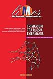 Limes - Trimarium tra Russia e Germania