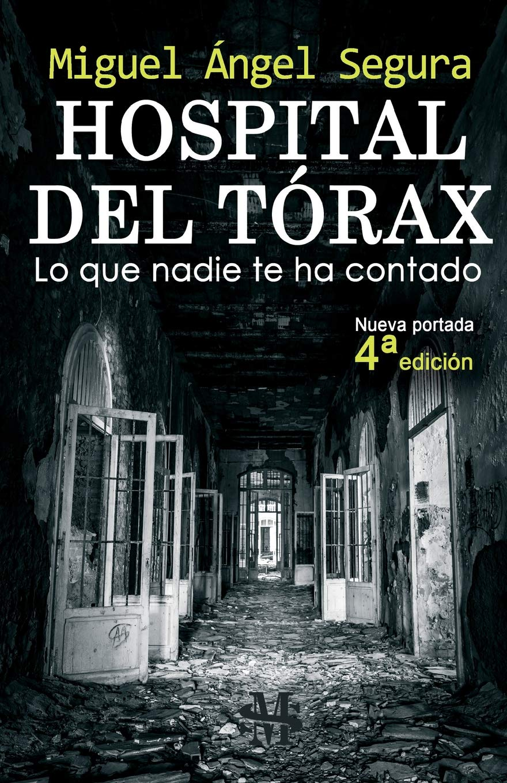 Hospital del Tórax: Lo que nadie te ha contado 4ª edición: Amazon.de ...