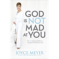God Is Not Mad At You (English Edition)