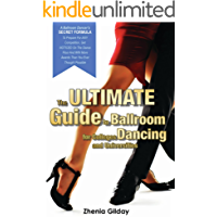 The ULTIMATE Guide To Ballroom Dancing for Colleges and Universities: A Ballroom Dancers SECRET FORMULA book cover