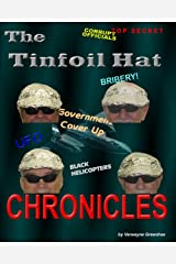 The Tinfoil Hat Chronicles Kindle Edition