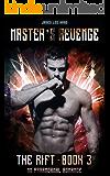 Master's Revenge (The Rift Book 3)