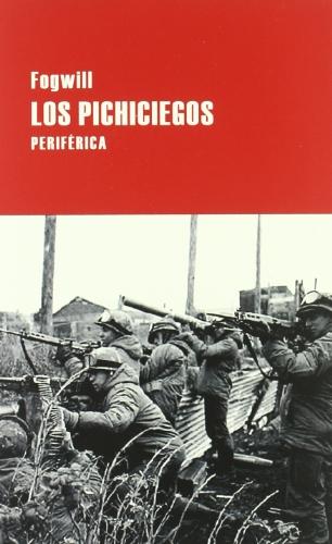 Descargar Libro Pichiciegos,los 2ed Fogwill