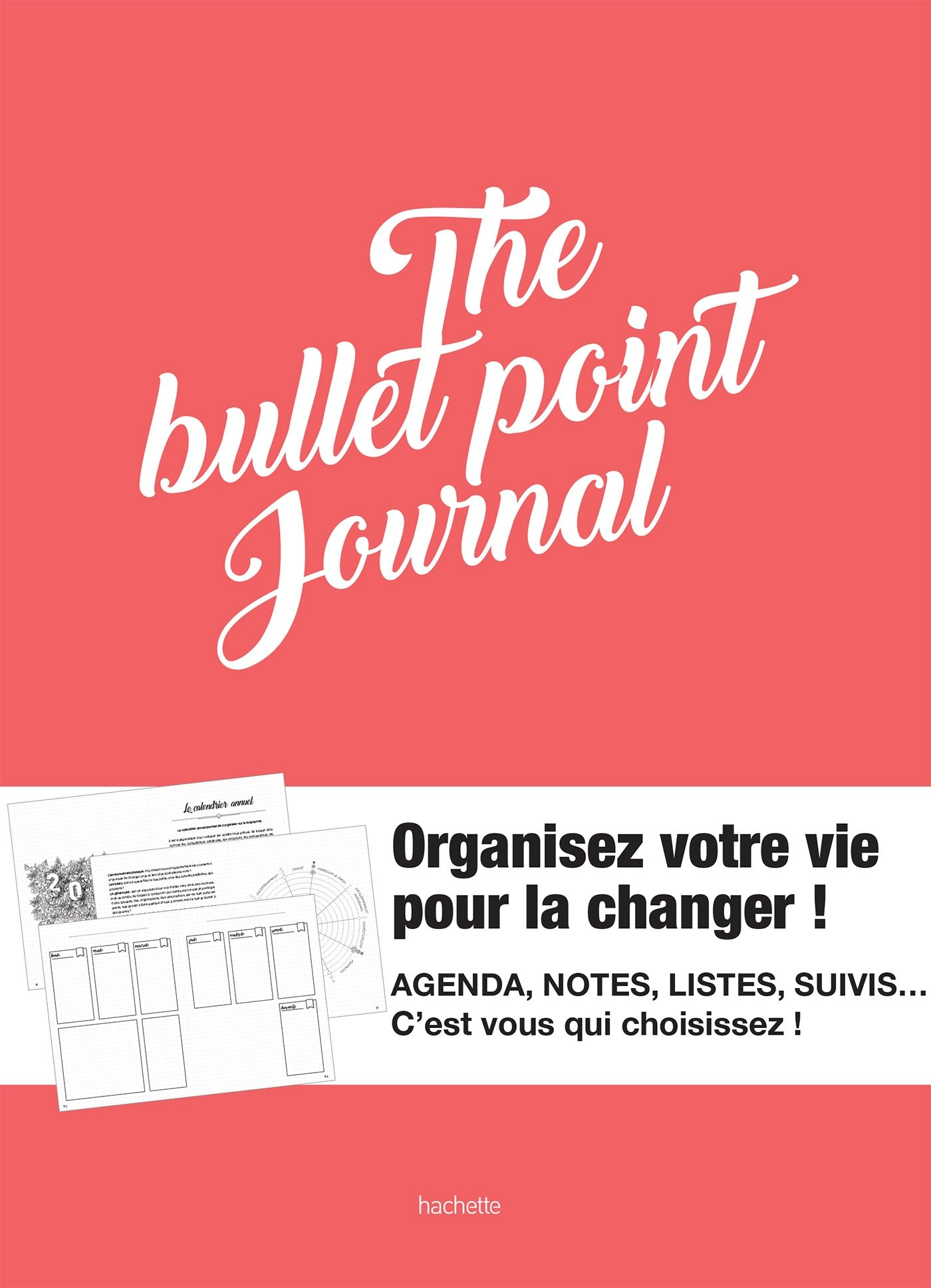 The Bullet Point journal (Loisirs / Sports/ Passions ...