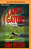 Later Gator (Miss Fortune)