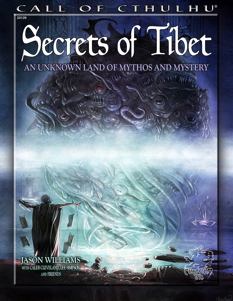 Read Online Secrets of Tibet: An Unknown Land of Mythos and Mystery (Call of Cthulhu roleplaying) pdf epub