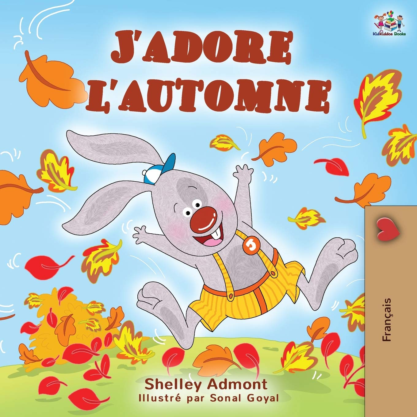 J'adore l'automne: I Love Autumn – French language children's book (French Bedtime Collection) (French Edition)