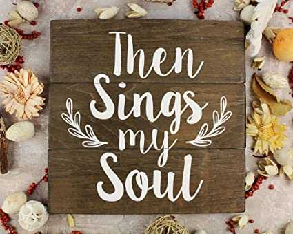 amazon com then sings my soul rustic home decor rustic kitchen wall