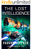 The Lost Intelligence (Lost Starship Series Book 12)