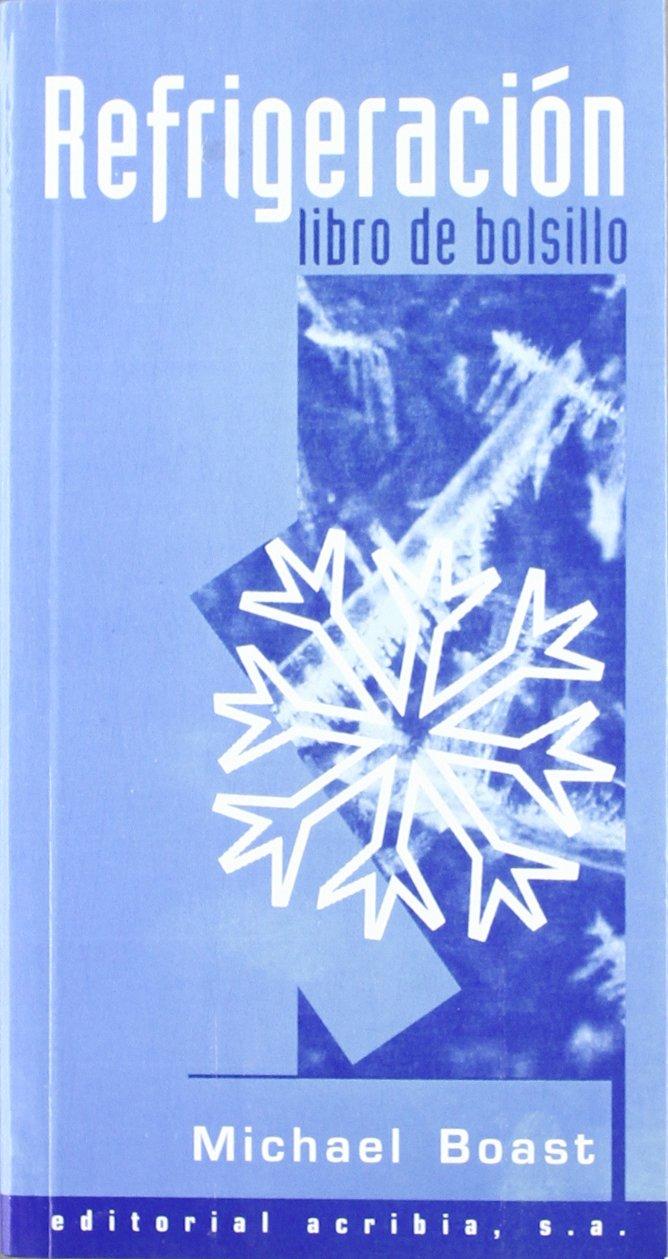 Refrigeracion - Libro de Bolsillo (Spanish Edition) (Spanish) Paperback – December, 1997