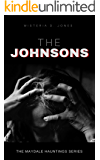 The Johnsons (The Maydale Hauntings Series)
