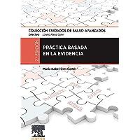 Práctica basada en la evidencia: Colección Cuidados de Salud Avanzados