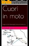 Cuori in moto: Viaggio in moto tra Sardegna, Corsica e Costa Azzurra