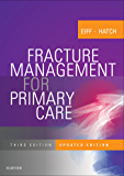 Fracture Management for Primary Care Updated Edition E-Book