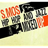 Hip Hop And Jazz Mixed Up