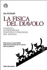 La fisica del diavolo: Maxwell, Schrödinger, Einstein e i paradossi del mondo (Italian Edition) Kindle Edition