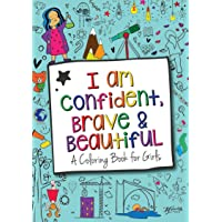 Image for I Am Confident, Brave & Beautiful: A Coloring Book for Girls