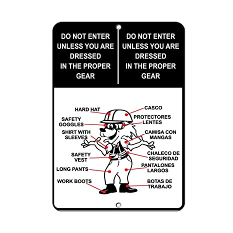 Do Not Enter Unless You Are Dressed In Proper Gear Aluminum METAL Sign 9 in x