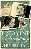 Testament of Friendship: The Story of Winifred Holtby (Virago Modern Classics)