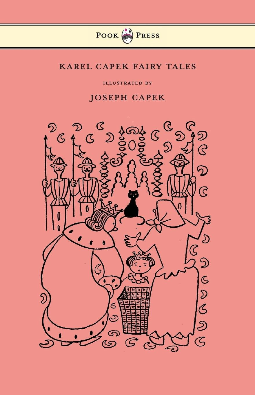 Karel Capek Fairy Tales - With One Extra as a Makeweight and Illustrated by Joseph Capek ebook