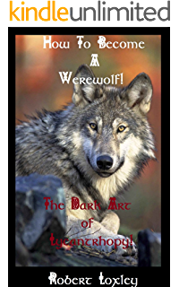 The book of werewolves the classic study of lycanthropy dover how to become a werewolf the dark art of lycanthropy fandeluxe Images