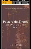 Palácio de Theros: Aproveite o Show Vol 1