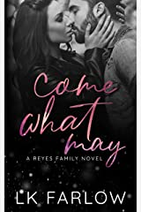 Come What May: A Standalone Age Gap Romance Kindle Edition