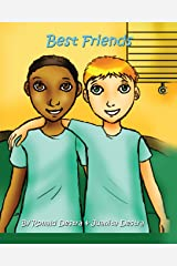 Best Friends: Inspirational Stories for Kids (Teaching Kids Friendship, Care & Loss) Paperback