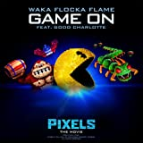 """Game On (feat. Good Charlotte) [from """"Pixels - The Movie""""] [Clean]"""