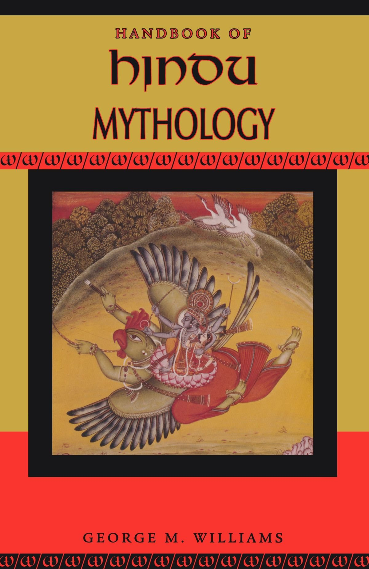 Handbook of Hindu Mythology (Handbooks of World Mythology)