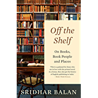 Off the Shelf On Books, Book People and Places