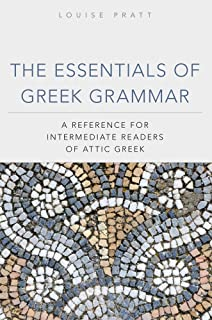 The Essentials of Greek Grammar A Reference for Intermediate Readers of Attic Greek (Oklahoma  sc 1 st  Amazon.com & Eros at the Banquet: Reviewing Greek with Platou0027s Symposium ...