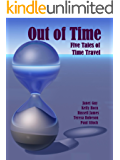Out of Time - Five Tales of Time Travel