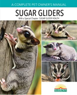 Sugar gliders the complete sugar glider care guide sandy duncan sugar gliders complete pet owners manual fandeluxe Choice Image