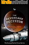 The Devereaux Decision (Susquehanna Virus Series Book 3)