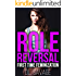 Role Reversal: First Time Feminization