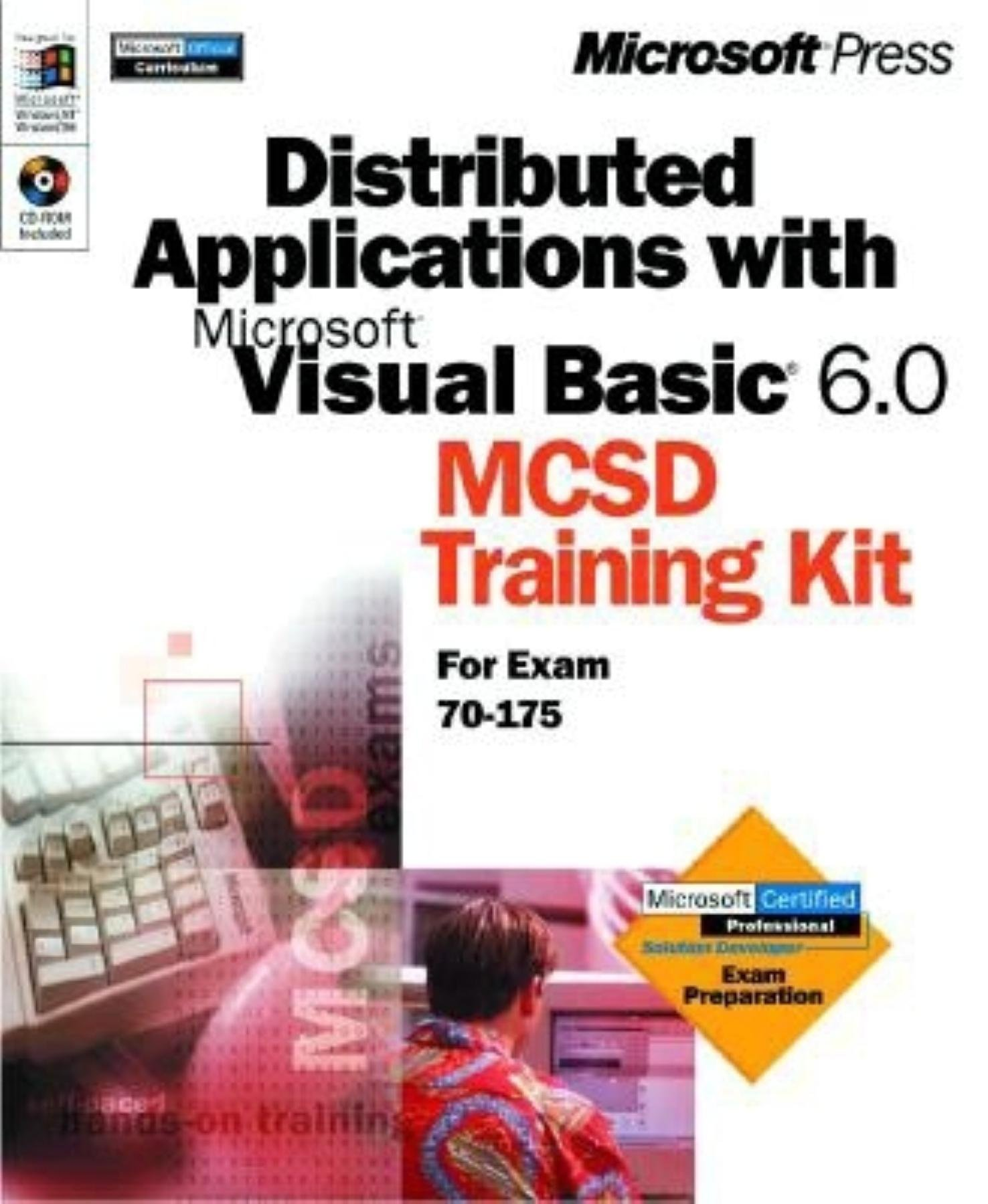 Distributed Applications With Microsoft Visual Basic 60 Mcsd