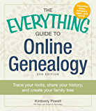 The Everything Guide to Online Genealogy: A complete resource to using the Web to trace your family history (Everything®)