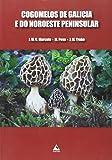 Cogomelos de Galicia e do Noroeste Peninsular (Guías Cumio)