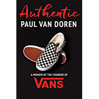 Authentic: A Memoir by the Founder of Vans (English Edition)