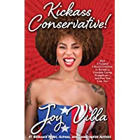 Kickass Conservative!: How I Escaped Liberal Feminism to Become a Freedom-Loving Trumplican-and How You Can, Too