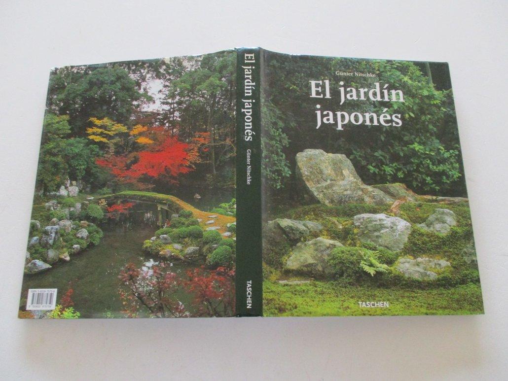 El jardin japones: Amazon.es: Nitschke, Gunter: Libros